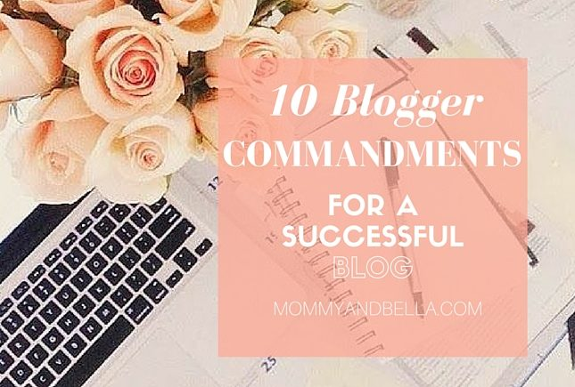 10 Blogger Commandments for a Successful Blog - Blogging - Marketing Tips
