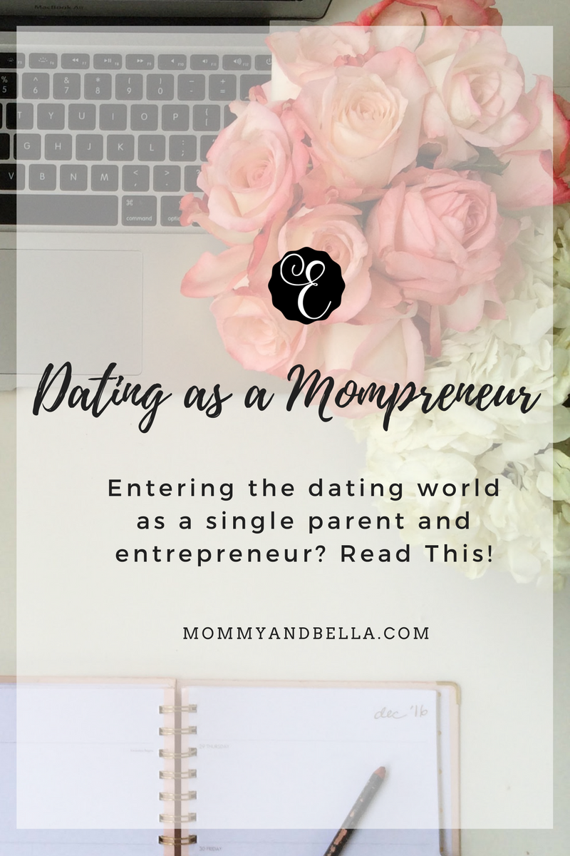 Dating for the Mompreneur